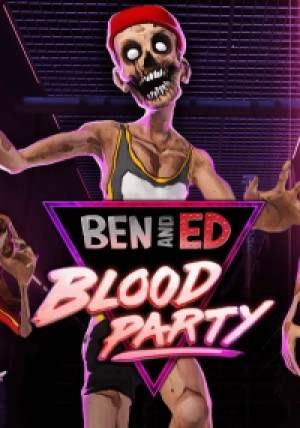 Ben and Ed - Blood Party (2018)
