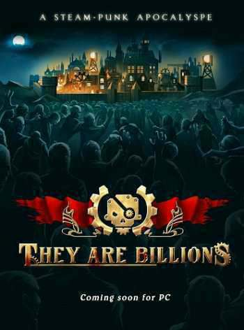 They Are Billions [v 0.9.1.16] (2017)